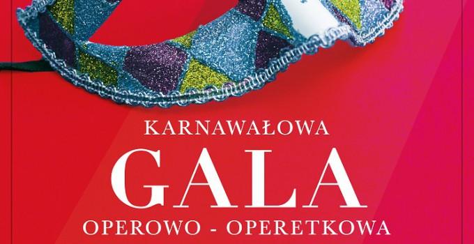 Karnawałowa gala operowo – operetkowa
