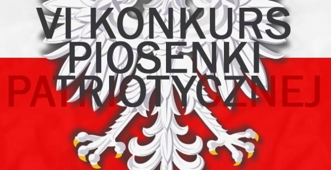VI Konkurs Piosenki Patriotycznej
