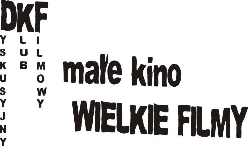 DKF małe kino WIELKIE FILMY