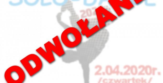 """Prezentacje Taneczne """"Solo Dance"""" – Przeworsk 2020 – ODWOŁANE!"""