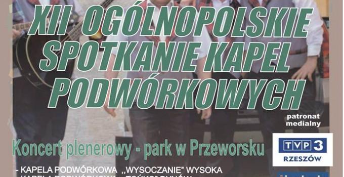 XII Ogólnopolskie Spotkanie Kapel Podwórkowych