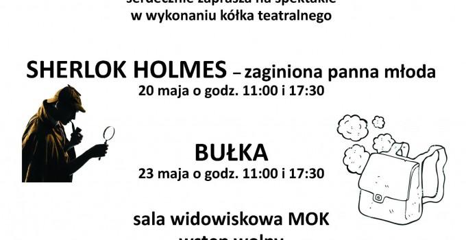 """Sherlok Holmes – zaginiona panna młoda"" i ""Bułka"""
